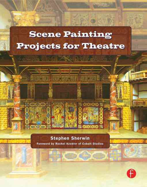 Scene Painting Projects for Theatre By Sherwin, Stephen