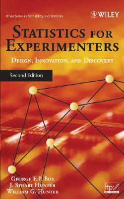 Statistics For Experimenters By Box, George E. P./ Hunter, J. Stuart/ Hunter, William Gordon